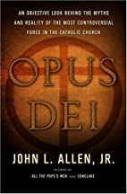 Opus Dei: an objective look behind the myths…