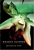 Deadly Slipper : A Novel of Death in the…