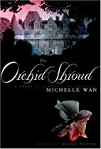 The Orchid Shroud : A Novel of Death in the…