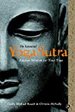 Roach, Michael: The Essential Yoga Sutra: A New Translation And Commentary Of Patanjali's Ancient Classic