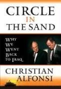 Circle in the Sand: Why We Went Back to Iraq…