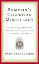 Summon's Christian Miscellany by Parminder…