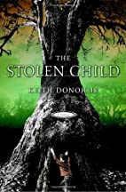 The Stolen Child: A Novel by Keith Donohue