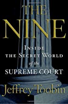 The Nine : Inside the Secret World of the…