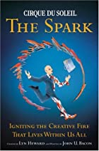 The spark : igniting the creative fire that…
