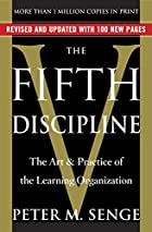 The Fifth Discipline: The Art & Practice of…