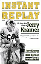Instant Replay: The Green Bay Diary of Jerry…
