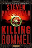 Pressfield, Steven: Killing Rommel