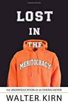 Lost in the Meritocracy: The Undereducation…