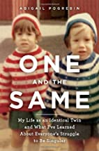 One and the Same: My Life as an Identical…