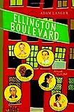 Langer, Adam: Ellington Boulevard: A Novel in A-Flat