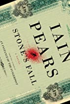 Stone's Fall: A Novel by Iain Pears