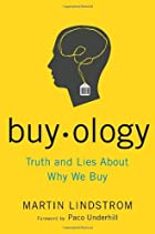 Buyology: Truth and Lies About Why We Buy by…