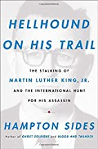 Hellhound on His Trail : the Stalking of…