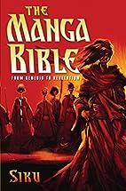 The Manga Bible: From Genesis to Revelation…