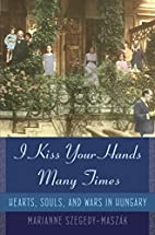 I Kiss Your Hands Many Times: Hearts, Souls,…