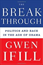 The Breakthrough: Politics and Race in the…