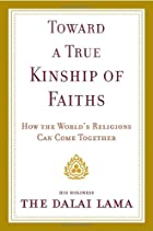 Toward a True Kinship of Faiths: How the…