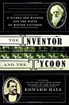 The Tycoon and the Inventor: A Gilded Age&hellip;