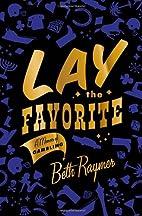 Lay the Favorite: A Memoir of Gambling by…