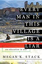 Every Man in This Village is a Liar: An…