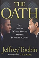 The Oath: The Obama White House and the…