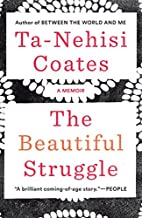 The Beautiful Struggle: A Father, Two Sons,…