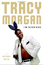 I Am the New Black by Tracy Morgan