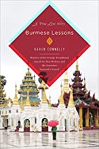 Burmese Lessons: A true love story by Karen…