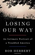 Losing Our Way: An Intimate Portrait of a…