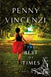 Vincenzi, Penny: The Best of Times: A Novel