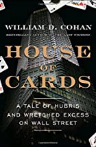 House of Cards: A Tale of Hubris and&hellip;