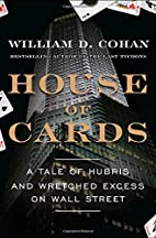 House of Cards: A Tale of Hubris and…