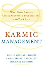 Karmic Management: What Goes Around Comes…