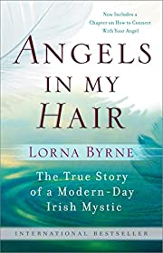 Angels in My Hair: The True Story of a…