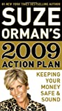 Orman, Suze: Suze Orman's 2009 Action Plan: Keeping Your Money Safe & Sound