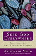 Seek God Everywhere: Reflections on the…