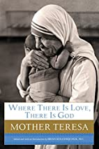 Where There Is Love, There Is God: A Path to…