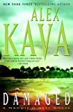 Kava, Alex: Damaged: A Maggie O'Dell Novel (Maggie O'Dell Novels)