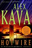 Kava, Alex: Hotwire: A Maggie O'Dell Novel (Maggie O'Dell Novels)