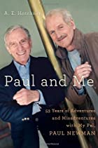 Paul and Me: Fifty-three Years of Adventures…