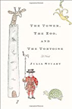 The Tower, The Zoo, and The Tortoise by…