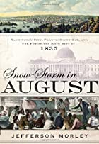 Snow-Storm in August: Washington City,…