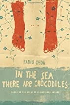 In the sea there are crocodiles: the story…