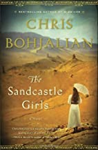 The Sandcastle Girls: A Novel by Chris…