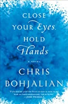 Close Your Eyes, Hold Hands by Chris…