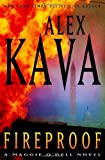 Kava, Alex: Fireproof: A Maggie O'Dell Novel