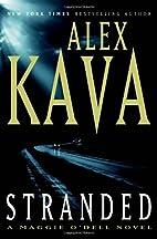 Stranded (Maggie O'Dell) by Alex Kava