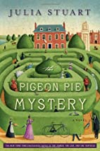 The Pigeon Pie Mystery: A Novel by Julia…