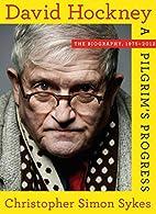 David Hockney: The Biography, 1975-2012 by…